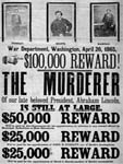 Broadside, black and white, Wanted Poster for Murder of President, 1865