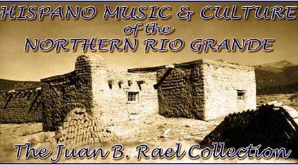 Hispano Music & Culture of the Northern Rio Grande