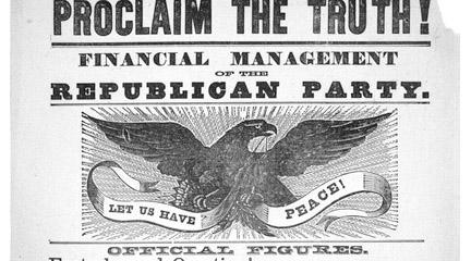 Broadside, Proclaim the truth! Financial management of..., 1868, Ephemera Coll.