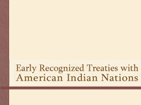 Logo, Early Recognized Treaties with American Indian Nations